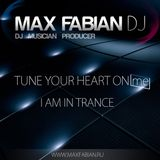 Tune Your Heart ON me - I'm In Trance (Max Fabian)