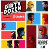 Dirty Dozen International Ep.5 ft DJ Gl0bal (Canada)