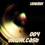 dRWALcast 004