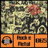#065 Rock e Metal: Do Início aos Anos 70