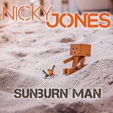 Nicky Jones - Sunburn Man