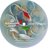 Sunshine Soup 015 - Tori Neuro [Guest mix]