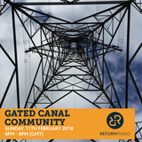 Gated Canal Community 11th February 2018