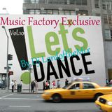 Music Factory Exclusive-Let's Dance 10 By Dj LordoftheMix