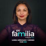 En Familia - La calidad del tiempo libre - Viernes 22 Diciembre 2017