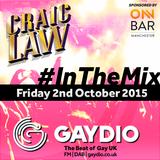 Gaydio #InTheMix - 2nd October 2015