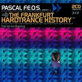 Pascal F.E.O.S. - The Frankfurt Hardtrance History (1996)