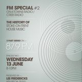 The Move - History Of Stoke On Trent House Special Part 2 On 87.9 FM