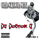 Old Skool Mix Volume 2 - Dj Doctor J