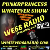 PunkrPrincess Whatever Show recorded live 3/11/2017 only @whatever68.com