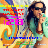 Trance Galaxy Episode 28 (16-07-16) - HYPNOTIZE!