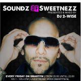 Soundz of Sweetnezz 29-06-2012 part 1