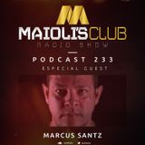 Maioli's Club Radio Show #233 - Guest Mix By Marcus Santz