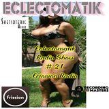 Eclectomatik Show #21