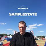 Samplestate w/ W.Siracha - 20th August 2018