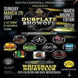 Mar. 26 2017 Dubplate Showoff (March Madness edition) @ Old School lounge (Whitehaus) Miss, Canada