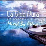 La Vida Pura-Mixed By Attica