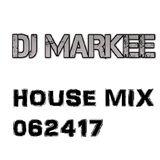 DJ MARKEE - HOUSE 062417