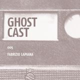 Fabrizio Lapiana @ Ghostcast #005