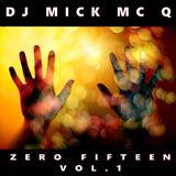 Mick McQ - Zero Fifteen