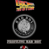 Profiling Bad Boy Records with Eric The Tutor - 26th October 2014