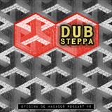Dub Steppas (Mixed by Johnny Wazagoo')