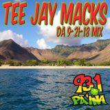 Tee Jay's Da Pa'ina Mix aired 9-21-18