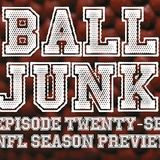 Ball Junk Podcast Episode #27: NFL Season Preview 2017