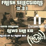 Fresh Selections #31 Guest Curator: Newo Tha Kid