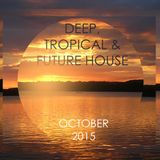 Deep House October 2015