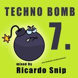 Techno Bomb 7. mixed by Ricardo Snip