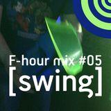 F-hour mix #05