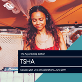 The Anjunadeep Edition 282 with TSHA (Live at Explorations, June 2019)