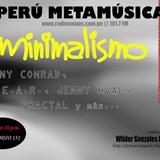 Ep 131 Perú Metamúsica: Minimalismo