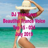 ►► DJ Transcave - Beautiful Trance Voice Top 15 (2019) - 024 - July 2019 ◄◄