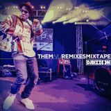 Them Nu Remixes Mixtape