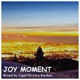 "PHR002 ""JOY MOMENT"" Mixed by Cigarrilo a.k.a Kurikan"