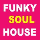 Funky Soul House