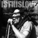 FUNKY SUNDAY[Is This Love]