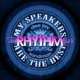 Dj Sandman -The Rhythm Bar Vol. 2 (My Speakers Are The Best!!!)