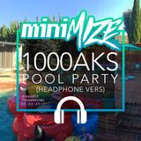 1000AKS Pool Party 07-22-2017 Liveset (Headphone Vers)