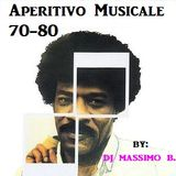 Aperitivo Musicale 70/80 by: Dj Massimo B.