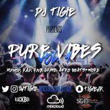 DJ TIGIE - PURE VIBES VOL 1