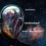 Gentle Trance Mix 2018 - LeeJames - Unlimited