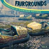 "Haymaker Records presents ""Fairgrounds Vol. 2"""