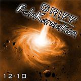 Griff - ReInKarmation 12-10
