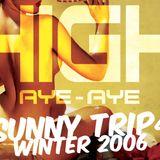 HighAyeAye . Sunny Trip 4 Winter