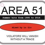 Area 51 - Summer hits 1995-2014 - Mixed by Lo Zio
