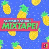 Summer Shake Mixtape! , Mixed by DJ Killer Tom