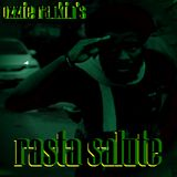 Ozzie's Rasta Salute, the new roots and culture mixtape